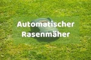 Automatischer Rasenmäher kaufen